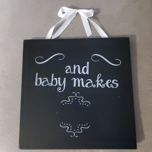 """🥂 """"And baby makes..."""" Chalkboard"""